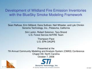 Development of Wildland Fire Emission Inventories with the BlueSky Smoke Modeling Framework