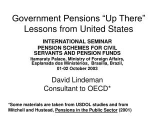 """Government Pensions """"Up There"""" Lessons from United States"""
