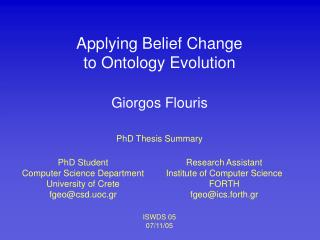Applying Belief Change  to Ontology Evolution