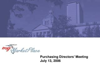 Purchasing Directors� Meeting July 13, 2006