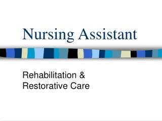 Nursing Assistant