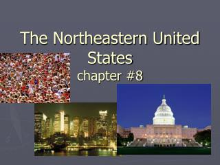 The Northeastern United States chapter #8