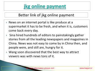 Useful information about jkg  online payment