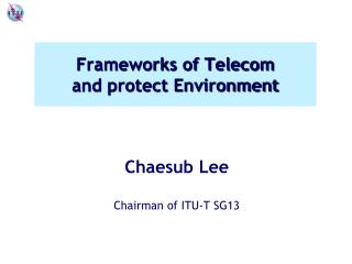 Frameworks of Telecom and protect Environment