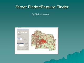 Street Finder/Feature Finder