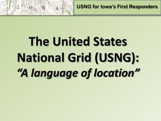 USNG for Iowa's First Responders