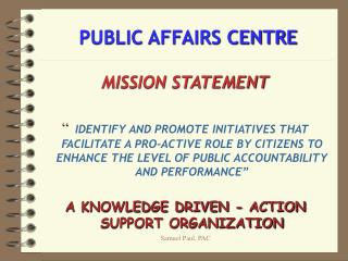 PUBLIC AFFAIRS CENTRE