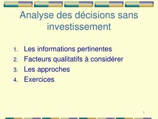 Analyse des décisions sans investissement