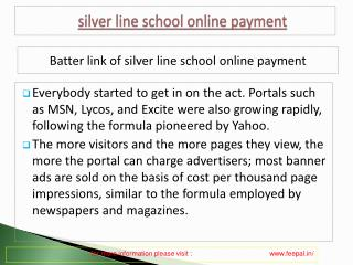 Useful information about silver line school online payment