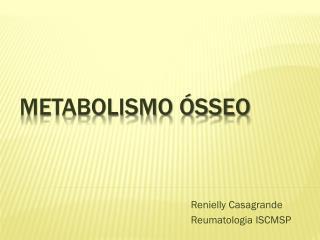Metabolismo ósseo