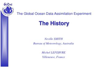 The Global Ocean Data Assimilation Experiment The History