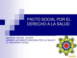 PACTO SOCIAL POR EL DERECHO A LA SALUD