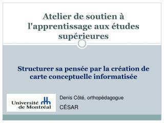 Denis Côté, orthopédagogue CÉSAR