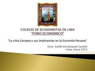 """COLEGIO DE ECONOMISTAS DE LIMA """"FORO ECONOMICO"""""""