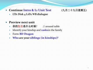 Continue  Intro & L1 Unit Test 	  	( 九月二十九日星期五 ) CD1 Disk 4 L1D2 WB dialogue Preview next unit