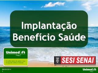Implanta��o Benef�cio Sa�de