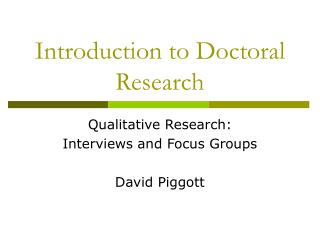 Introduction to Doctoral Research