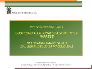 Assessorato  all'Economia Servizio Sviluppo Economico, Agricoltura e Promozione del Territorio