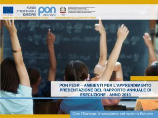 L'avanzamento del PON FESR nel 2010 in sintesi