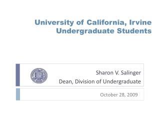 University of California, Irvine  Undergraduate Students