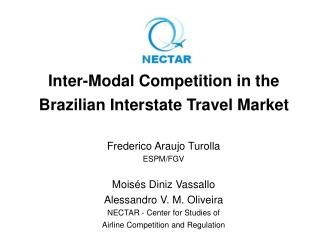 Inter-Modal Competition in the Brazilian Interstate Travel Market