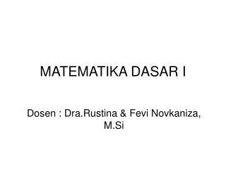 MATEMATIKA DASAR I
