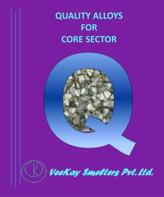 VeeKay Smelters Pvt. Ltd.