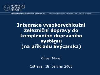 Oliver Morel Ostrava, 18. června 2008