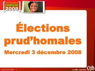 �lections prud�homales Mercredi 3 d�cembre 2008
