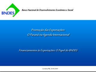 Promoção das Exportações: O Paraná na Agenda Internacional