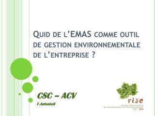 Quid de l'EMAS comme outil de gestion environnementale de l'entreprise ?