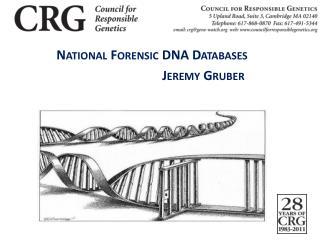 National Forensic DNA Databases    Jeremy Gruber