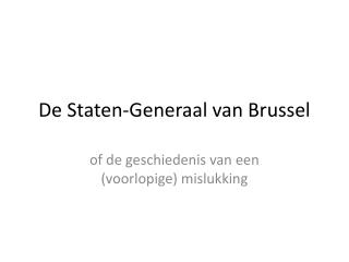De Staten-Generaal van Brussel