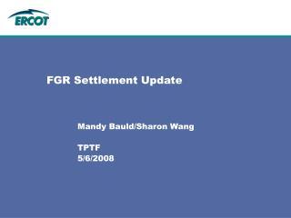 FGR Settlement Update