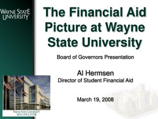 The Financial Aid Picture at Wayne State University