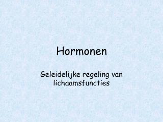 Hormonen