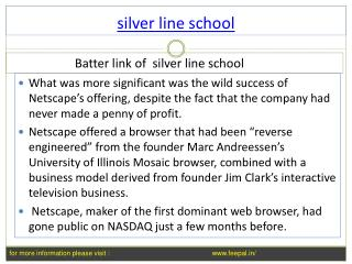 Useful information about  silver line school