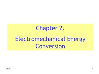 Chapter 2.  Electromechanical Energy Conversion