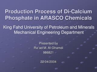 Production Process of Di-Calcium Phosphate in ARASCO Chemicals