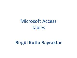 Microsoft Access Tables