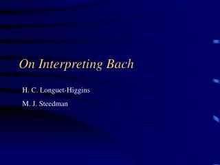 On Interpreting Bach
