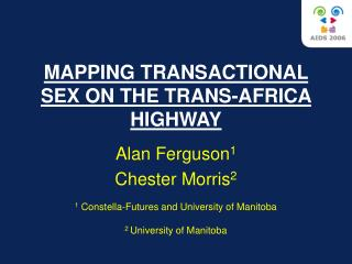 MAPPING TRANSACTIONAL SEX ON THE TRANS-AFRICA HIGHWAY