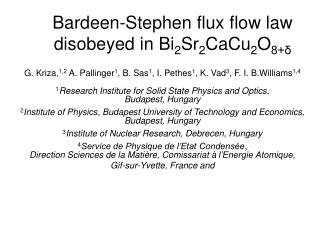 Bardeen-Stephen flux flow law disobeyed in Bi 2 Sr 2 CaCu 2 O 8+δ