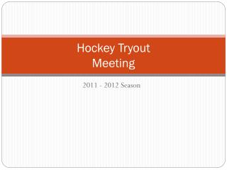 Hockey Tryout  Meeting