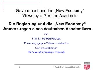 "Government and the ""New Economy"" Views by a German Academic"