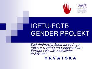 ICFTU-FGTB GENDER PROJEKT