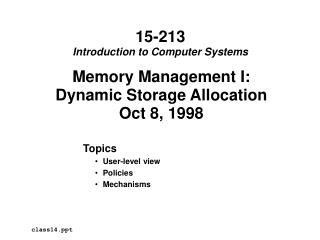 Memory Management I: Dynamic Storage Allocation Oct 8, 1998