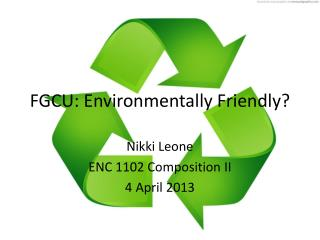 FGCU: Environmentally  F riendly?