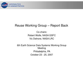 Reuse Working Group � Report Back