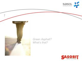 Green Asphalt? What�s that?